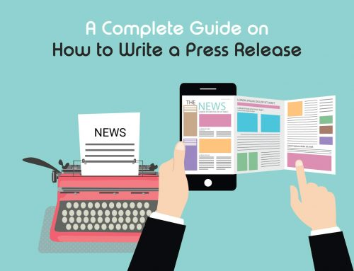 How to Write a Press Release: Your 101 Guide to Getting your Media Release Published