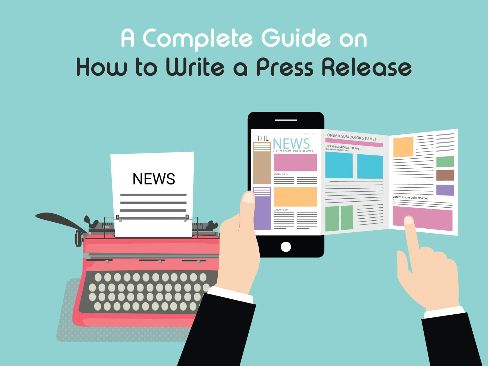 Complete guide on how to write a press release